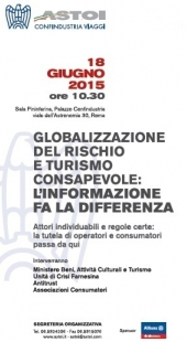 ASTOI CONFINDUSTRIA VIAGGI - CONFERENZA GLOBALIZZAZIONE DEL RISCHIO E TURISMO CONSAPEVOLE